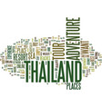 thailand adventure tour text background word vector image vector image
