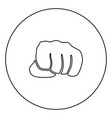 fist black icon outline in circle image vector image vector image