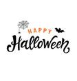 happy halloween handwritten lettering vector image vector image