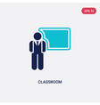 two color classroom icon from humans concept vector image vector image