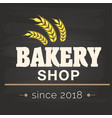 bakery shop sine 2018 malt background image vector image