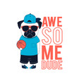 cool dog print design with slogan vector image vector image
