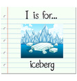 Flashcard letter I is for iceberg vector image vector image