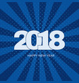 happy new year 2018 label on blue background vector image