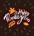 happy thanksgiving day concept background hand vector image vector image