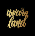 unicorn land lettering motivation phrase for vector image