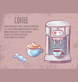 aroma drink coffee machine cappuccino vector image vector image