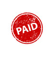 paid stamp texture rubber cliche imprint web vector image