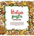 pasta sketch poster for italian cuisine vector image vector image