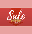 super sale handwritten calligraphic text up to vector image