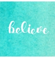 Believe Brush lettering vector image