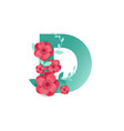 color letter d with beautiful flowers vector image