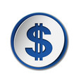 dollar symbol with two vertical lines on round vector image vector image