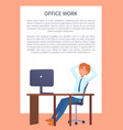 office work poster man resting at workplace vector image vector image