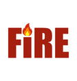 fire icon on a white background in flat style vector image vector image