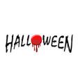 halloween text black scary design isolated white vector image vector image