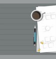 paper with pen coffee on the table vector image vector image