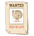 Thanksgiving turkey Wanted funny poster on western vector image vector image