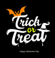 trick or treat white message design vector image vector image