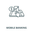mobile banking line icon linear concept vector image vector image
