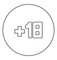 plus eighteen 18 black icon outline in circle vector image
