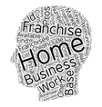 Is A Work From Home Franchise Business Right For vector image vector image