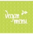 Vegan menu Healthy poster vector image