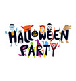 halloween monster characters party vector image vector image