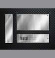 metal banners set realistic metal brushed vector image