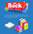 back to school poster with pile of books in row vector image vector image