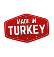 made in turkey label or sticker vector image vector image
