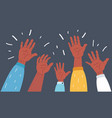raised up hands on dark vector image vector image
