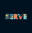 serve concept word art vector image vector image