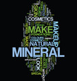 mineral makeup cosmetics text background word vector image vector image
