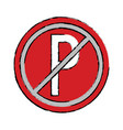 drawing prohibited parking car sign traffic vector image vector image
