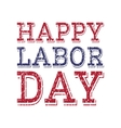 Happy labor day poster template vector image vector image