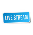 live stream square sticker on white vector image vector image