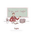 teacher asking question do you speak english vector image