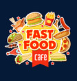 fast food restaurant poster with lunch meal badge vector image