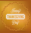happy thanks giving day headline and circle frame vector image vector image