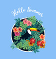 summer card with tropical bird toucan vector image vector image