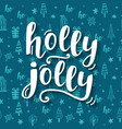 holly jolly christmas greeting card vector image