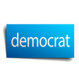 democrat blue square isolated paper sign on white vector image vector image
