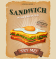 grunge and vintage sandwich with fried egg poster vector image vector image