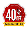 special offer 40 off label or sticker vector image vector image