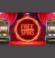 casino free spins 777 slot sign machine vector image