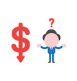 confused businessman character with dollar moving vector image