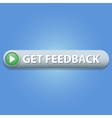 Get Feedback Button vector image vector image