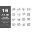 set of 16 quality icons about ai iotfuture vector image vector image