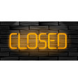 closed realistic neon inscription light sign on vector image vector image